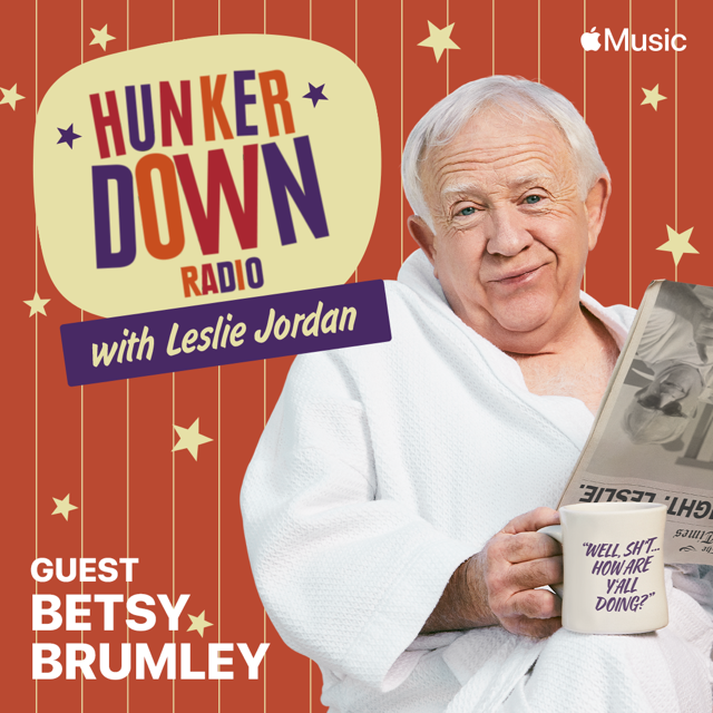"Betsy Brumley, FOUNDER OF I'LL FLY AWAY FOUNDATION GUESTS ON ""HUNKER DOWN RADIO WITH LESLIE JORDAN"" ON APPLE MUSIC COUNTRY"